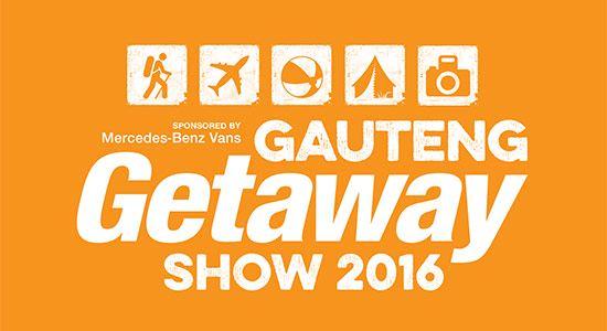 Gauteng Getaway Show 2016 - Johannesburg - Travel Show